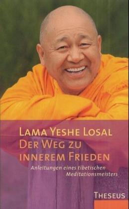 Buch-Tip: Der Weg zu innerem Frieden, von Lama Yeshe